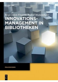 Obálka knihy  Innovationsmanagement in Bibliotheken od Mumenthaler Rudolf, ISBN:  9783110338706
