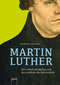 Obálka knihy  Martin Luther od Venzke Andreas, ISBN:  9783401602516