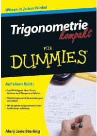 Obálka knihy  Trigonometrie kompakt für Dummies od Sterling Mary Jane, ISBN:  9783527709083