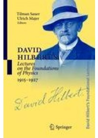 Obálka knihy  David Hilbert's Lectures on the Foundations of Physics 1915-1927 od , ISBN:  9783540206064