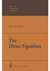 Obálka knihy  The Dirac Equation od Thaller Bernd, ISBN:  9783540548836