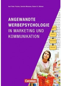 Obálka knihy  Angewandte Werbepsychologie in Marketing und Kommunikation od Bidmon Robert K., ISBN:  9783589239221