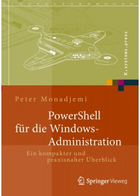 Obálka knihy  PowerShell für die Windows-Administration od Monadjemi Peter, ISBN:  9783658029630