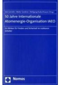 Obálka knihy  50 Jahre Internationale Atomenergie-Organisation IAEO od , ISBN:  9783832924652