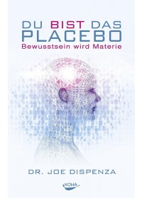 Obálka knihy  Du bist das Placebo od Dispenza Joe, ISBN:  9783867282635