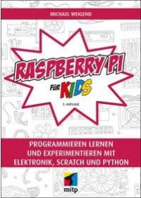 Obálka knihy  Raspberry Pi für Kids od Weigend Michael, ISBN:  9783958457676